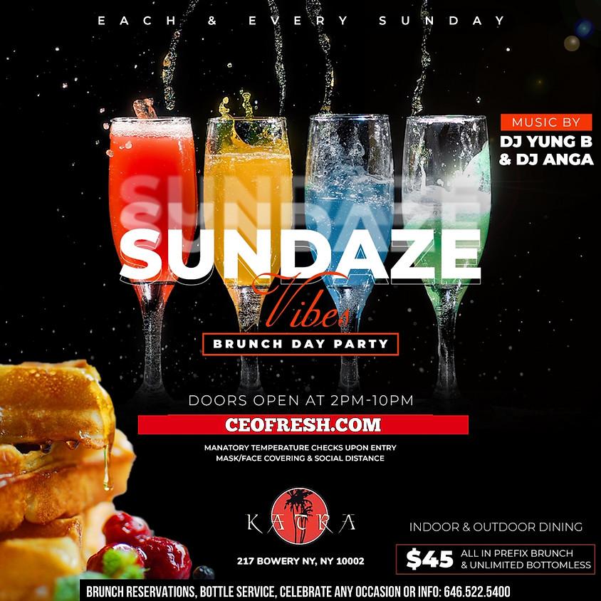 "CEO FRESH PRESENTS: ""SUNDAZE""  BRUNCH & DINING EVERY SUNDAY @KATRA NYC"
