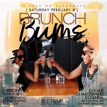 Saturday February 8th Brunch & Day Party At Le Reve NYC 125 East 54th St, New York, NY 10022...Doors open 2pm-10pm, everyone free until 5pm...2 hours unlimited bottomless pre-fix menu, hookah and bottle specials available...Text/call 646.522.5400 or CeoFresh@gmail.Com for more info