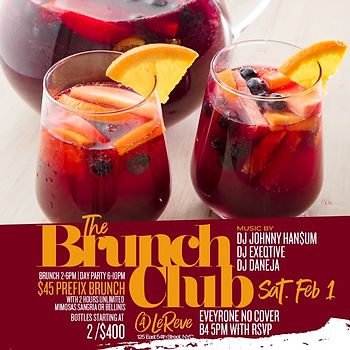 Saturday February 1st Brunch & Day Party At Le Reve NYC 125 East 54th St, New York, NY 10022...Doors open 2pm-10pm, everyone free until 5pm...2 hours unlimited bottomless pre-fix menu, hookah and bottle specials available...Text/call 646.522.5400 or CeoFresh@gmail.Com for more info