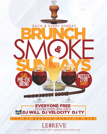 Every Sunday Brunch & Day Party At Le Reve NYC 125 East 54th St, New York, NY 10022...Doors open 2pm-10pm everyone free...2 hours unlimited bottomless pre-fix menu, hookah and bottle specials available...Text/call 646.522.5400 or CeoFresh@gmail.Com for more info