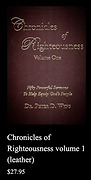 Chronicles of Righteousness, Volume One