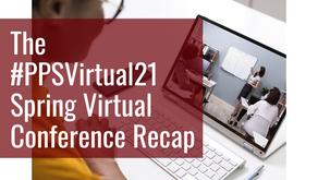 The #PPSVirtual21 Spring Virtual Conference Recap
