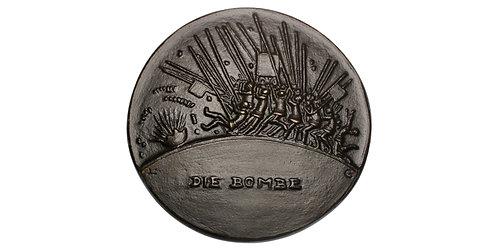 "101546     GERMANY. ""Die Bombe"" uniface cast bronze Medal."