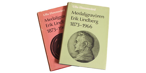 "101237     SWEDEN. Ehrensvärd, Ulla. ""Medaljgravören Erik Lindberg 1873–1966."""