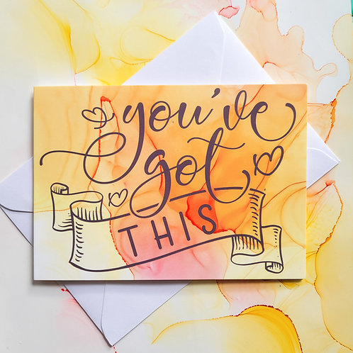 You've got this positivity A6 greeting card, folded with envelope