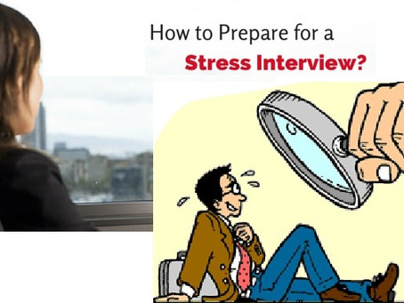 Stress Interview and YOU