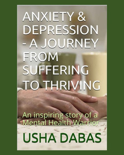 Prof. Usha-Anxiety & Depression-A Journey from Suffering to Thriving