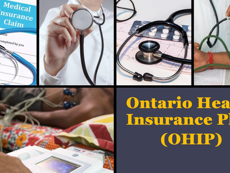 ONTARIO HEALTH INSURANCE PLAN AND MEDIAL SERVICES COVERAGE