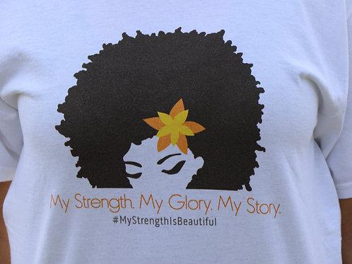 My Strength. My Glory. My Story.