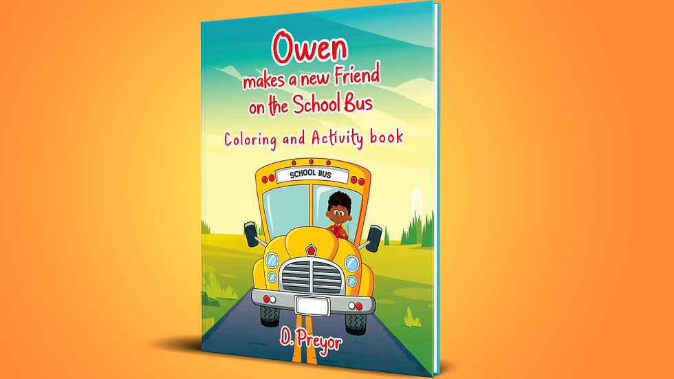 Owen Makes a New Friend on the School Bus :coloring and activity book