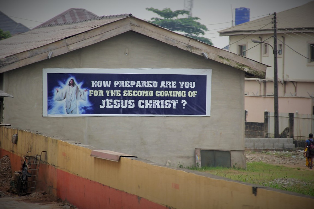 (The coming of Jesus sign on the streets of Lagos)