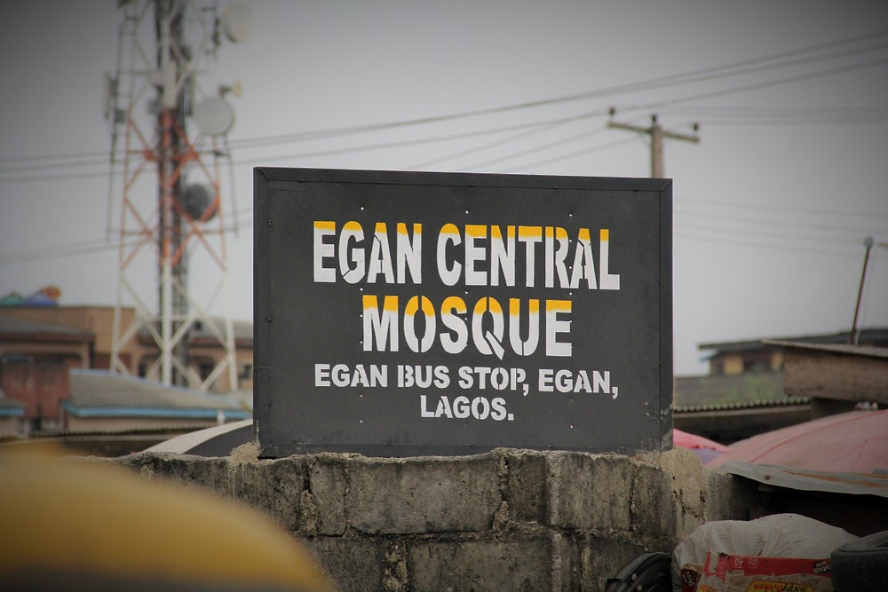 (Egan Central Mosque sign on the streets of Lagos)