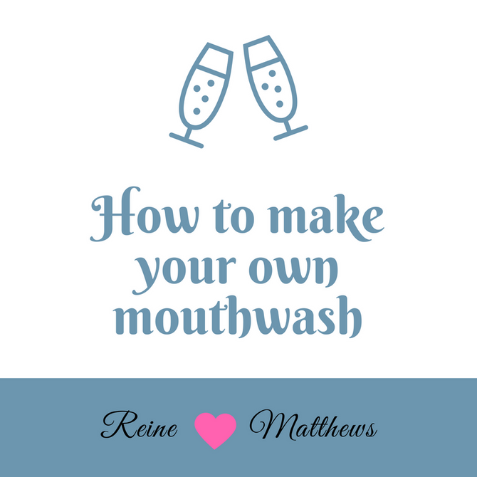 How to make your own mouthwash - Naturally