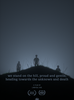 We Stand On The Hill, Proud And Gentle, Heading Towards The Unknown And Death