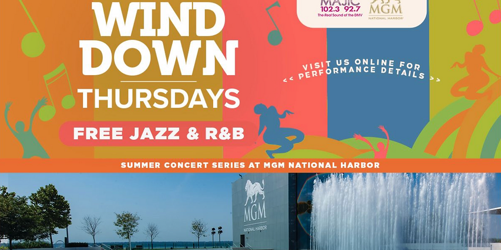 Wine Down Thursdays Presented by MGM National Harbor