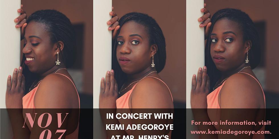 Kemi Adegoroye's Debut @Mr. Henry's!