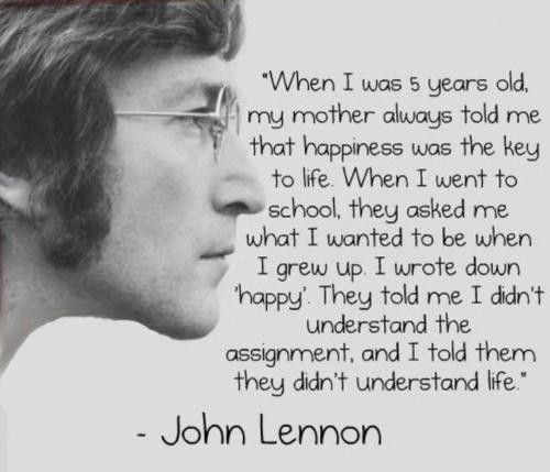 John-Lennon-Quote-Key-to-Happiness-true-