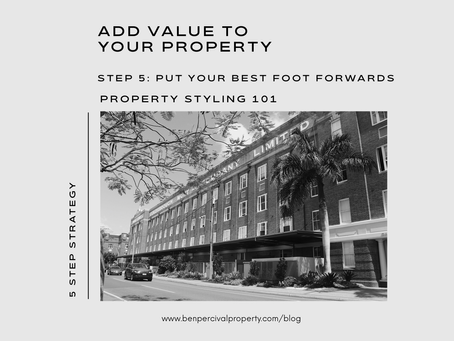 Add Value to your Property |  PROPERTY STYLING 101