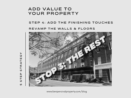 Add Value to your Property | STOP 3 - REVAMP THE REST