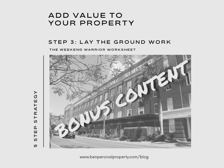 Add Value to your Property | WEEKEND WARRIOR WORKSHEET