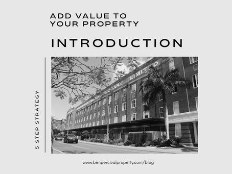 Add Value to your Property   METHOD TO THE MADNESS