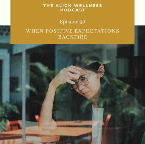 AWP 90: When Positive Expectations Backfire