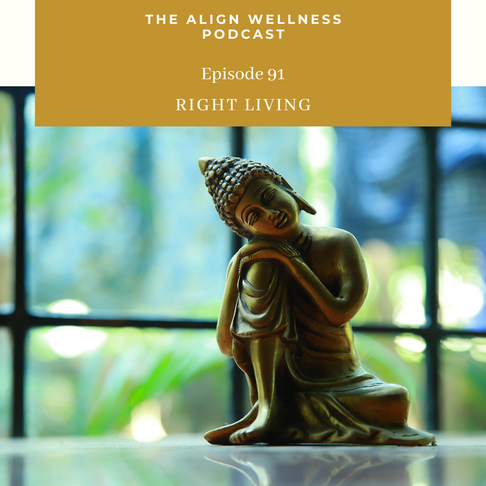 AWP 91: Right Living