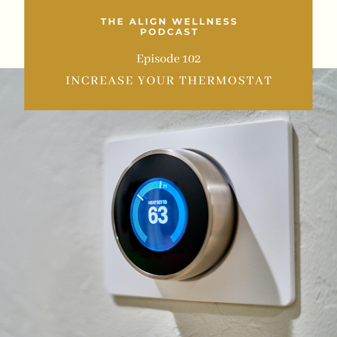 AWP 102: Increase Your Thermostat