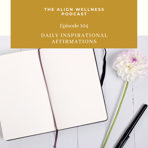 AWP 104: Daily Inspirational Affirmations