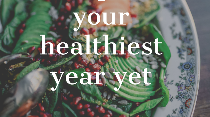 Ten Tips For Your Healthiest Year