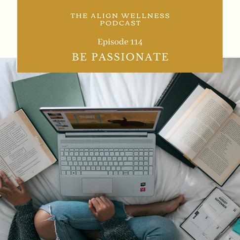 AWP 114: Be Passionate
