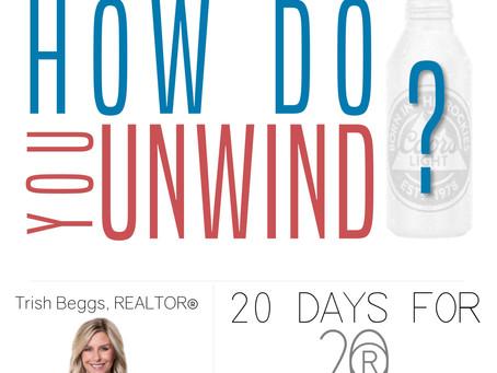 How Do You Unwind?
