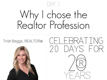Why I Chose the Realtor Profession