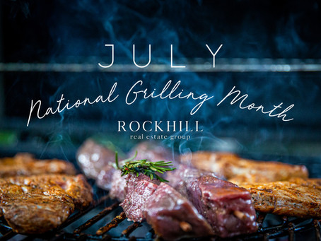 July is National Grilling Month