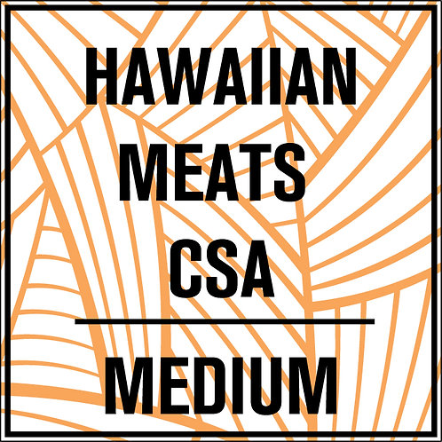 Hawaiian Meat CSA - Medium