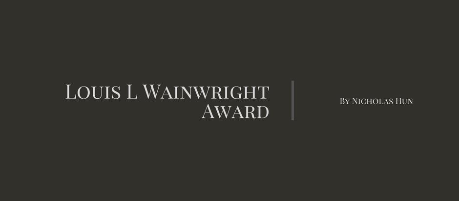 Louis L Wainwright Award