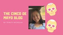 The Cinco De Mayo Blog