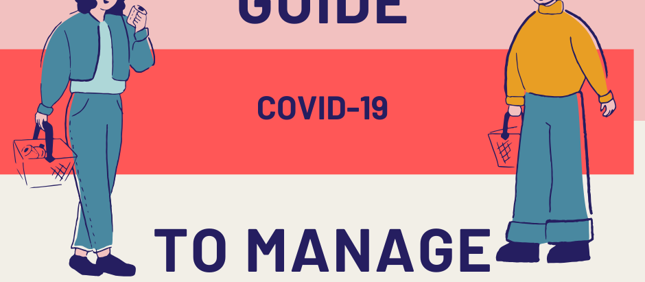 A Survival Guide To Manage the Crisis- COVID-19