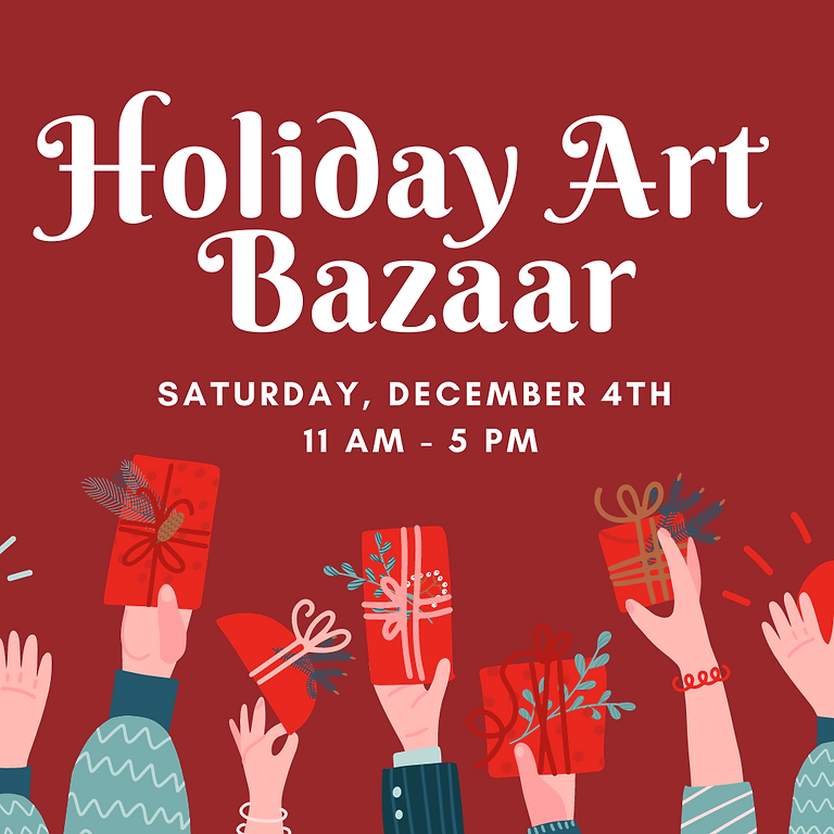 Holiday Art Bazaar  2021