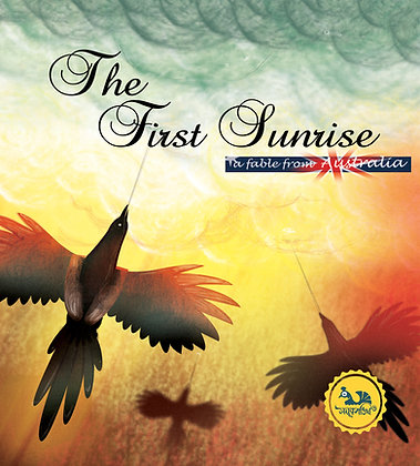 The First Sunrise :  Fable From Australia