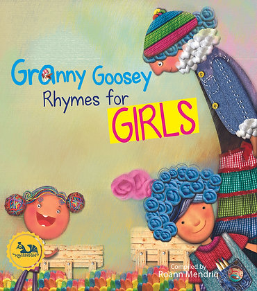 Granny Goosey Rhymes for GIRLS