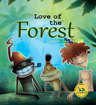 Love Of The Forest :  Fable From Brazil