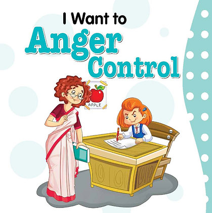 I Want to Anger  Control