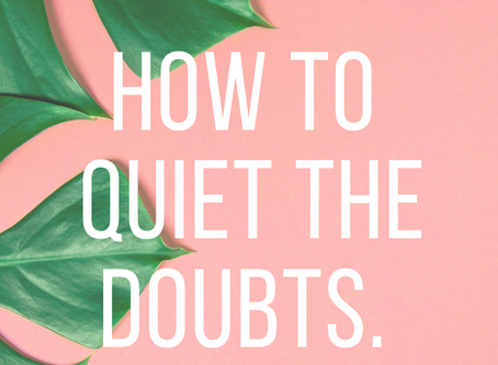 how to QUIET the doubts! #scripturehighlight
