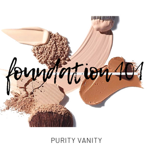 FOUNDATION 101 #beautybasics