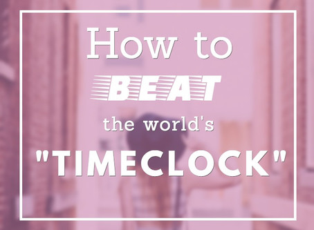 """How to BEAT the world's """"timeclock"""" #quickread"""