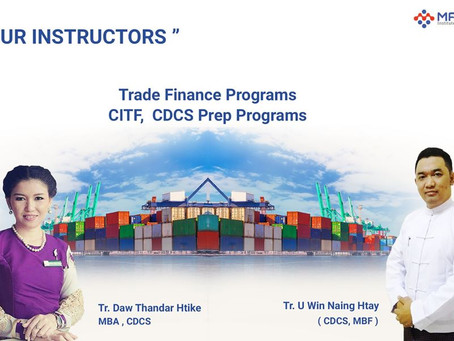 Certificate for DocumentaryCreditSpecialists (CDCS)နဲ့ Certificate in InternationalTrade and Finance