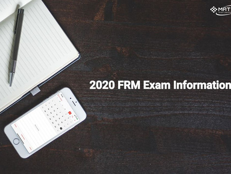 Financial Risk Manager (FRM®) exam in May 2020