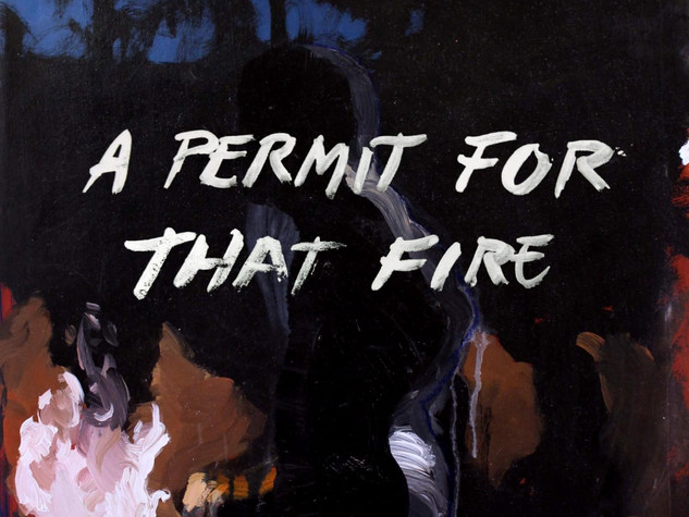 A Permit for that Fire