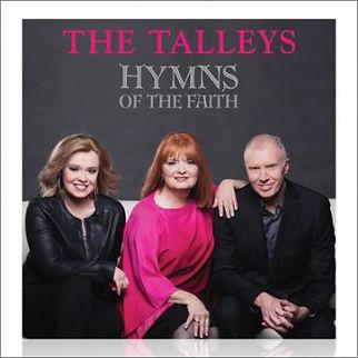 SPOTLIGHT CD REVIEW: HYMNS OF THE FAITH- THE TALLEYS